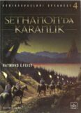 Sethanon'da Karanlık - Raymond E. Feist