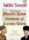 Gizli Belgelerde Mustafa Kemal, Vahdettin ve Kurtuluş Savaşı - Salahi Sonyel