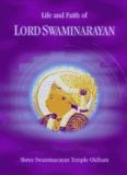 Life & Faith Of Lord Swaminarayan - Shree Swaminarayan Temple