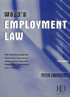 Waud's Employment Law: The Practical Guide for Personnel and Human Resource Managers, Trade Union Officials, Employers, Employees and Lawyers (Daily Telegraph)