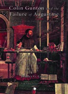 Colin Gunton and the Failure of Augustine: The Theology of Colin Gunton in Light of Augustine