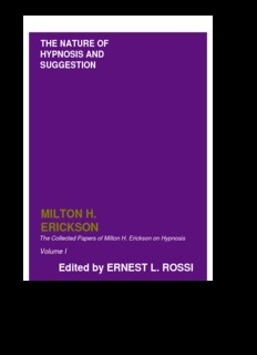 Collected Papers of MHE on Hypnosis, Hypnotic Realities, Hypnotherapy, Experiencing Hypnosis ...