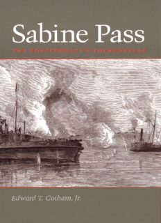 Sabine Pass: The Confederacy's Thermopylae (Clifton and Shirley Caldwell Texas Heritage Series)