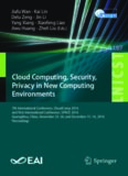 Cloud Computing, Security, Privacy in New Computing Environments: 7th International Conference, CloudComp 2016, and First International Conference, SPNCE 2016, Guangzhou, China, November 25–26, and December 15–16, 2016, Proceedings