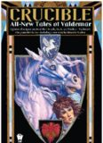 Crucible - All-New Tales of Valdemar