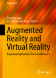 Augmented Reality and Virtual Reality: Empowering Human, Place and Business