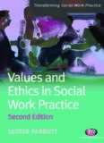 Values and Ethics in Social Work Practice (Transforming Social Work Practice), 2nd Edition