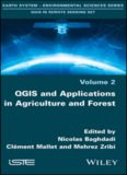 QGIS in remote sensing set. Volume 2, QGIS and applications in agriculture and forest