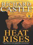 Heat Rises (Nikki Heat 3)
