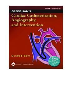 Grossman's Cardiac Catheterization, Angiography, and Intervention, 7th Edition