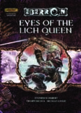 Eyes of the Lich Queen (Dungeons & Dragons d20 3.5 Fantasy Roleplaying, Eberron Setting)