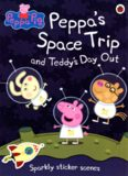 Peppa's Space Trip and Teddy's Day Out