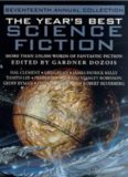 The year's best science fiction seventeenth annual collection