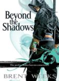 III. Beyond the Shadows (The Night Angel Trilogy)
