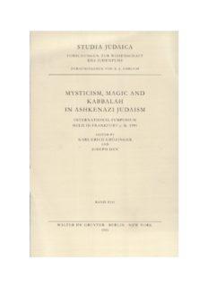 Mysticism, Magic and Kabbalah in Ashkenazi Judaism: International Symposium Held in Frankfurt A.M. 1991