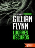 Lugares oscuros - Gillian Flynn.pdf