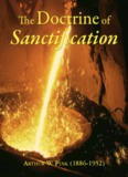 The Doctrine of Sanctification - Chapel Library
