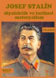 Diyalektik ve Tarihsel Materyalizm - Josef Stalin