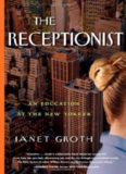 The Receptionist- An Education at The New Yorker