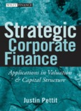 CORPORATE FINANCE Strategic Corporate Finance_Applications in Valuation and Capital ...