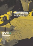 GREAT IDEAS FOR A GREAT CITY - 5000+