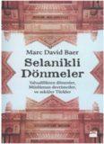 Selanikli Dönmeler Yahudilikten Dönenler, Müslüman Devrimciler ve Seküler Türkler