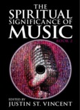 The Spiritual Significance of Music - Book 2 - Jack Lim's Qi Energy