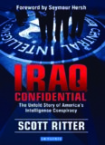 Iraq Confidential: The Untold Story of America's Intelligence Conspiracy