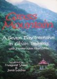 Grass Mountain: A Seven Day Intensive in Ch'an Training With Master Nan Huai-Chin