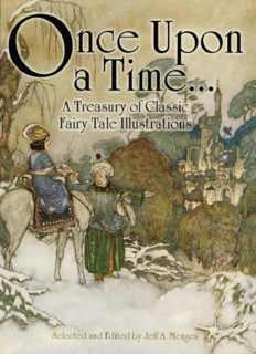 Once Upon a Time... A Treasury of Classic Fairy Tale Illustrations