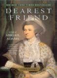 Dearest Friend: A Life of Abigail Adams