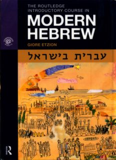 The Routledge Introductory Course in Modern Hebrew: Hebrew in Israel