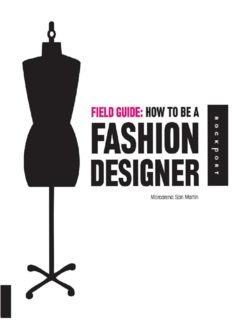 Field Guide: How to be a Fashion Designer