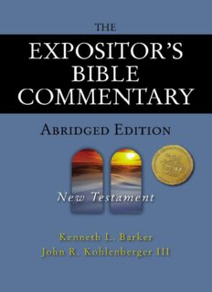 The Expositor's Bible Commentary, Abridged Edition, New Testament