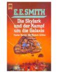 Die Skylark und der Kampf um die Galaxis