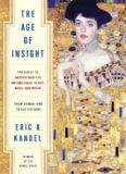 The Age of Insight: The Quest to Understand the Unconscious in Art, Mind, and Brain, from Vienna