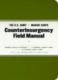 The U.S. Army Marine Corps Counterinsurgency Field Manual: U.S. Army Field Manual No. 3-24