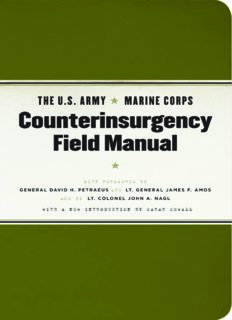The U.S. Army Marine Corps Counterinsurgency Field Manual: U.S. Army Field Manual No. 3-24