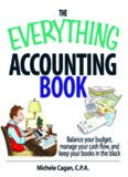 The Everything Accounting Book: Balance Your Budget, Manage Your Cash Flow, And Keep Your Books in the Black (Everything: Business and Personal Finance)