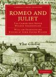 The Cambridge Dover Wilson Shakespeare, Volume 30: Romeo and Juliet