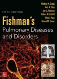 Fishman's Pulmonary Diseases and Disorders, Fifth Edition