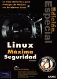 Linux máxima seguridad: la guía definitiva para proteger de Hackers sus servidores linux