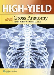 HIGH-YIELD: Gross Anatomy, FIFTH EDITION