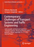 """Contemporary Challenges of Transport Systems and Traffic Engineering : 13th Scientific and Technical Conference """"Transport Systems. Theory and Practice 2016"""" Katowice, Poland, September 19-21, 2016 Selected Papers"""