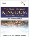 """Myles Munroe International © Copyright 2013 """"Transforming"""