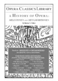 A History of Opera: Milestones and Metamorphoses (Opera Classics Library) (Opera Classics Library