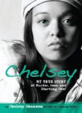 Chelsey. My True Story of Murder, Loss, and Starting Over