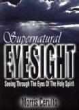 Supernatural Eyesight