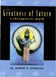 The Greatness of Saturn: A Therapeutic Myth
