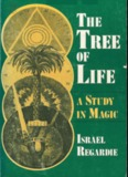 The Tree of Life : A Study in Magic - Holy Order Golden Dawn